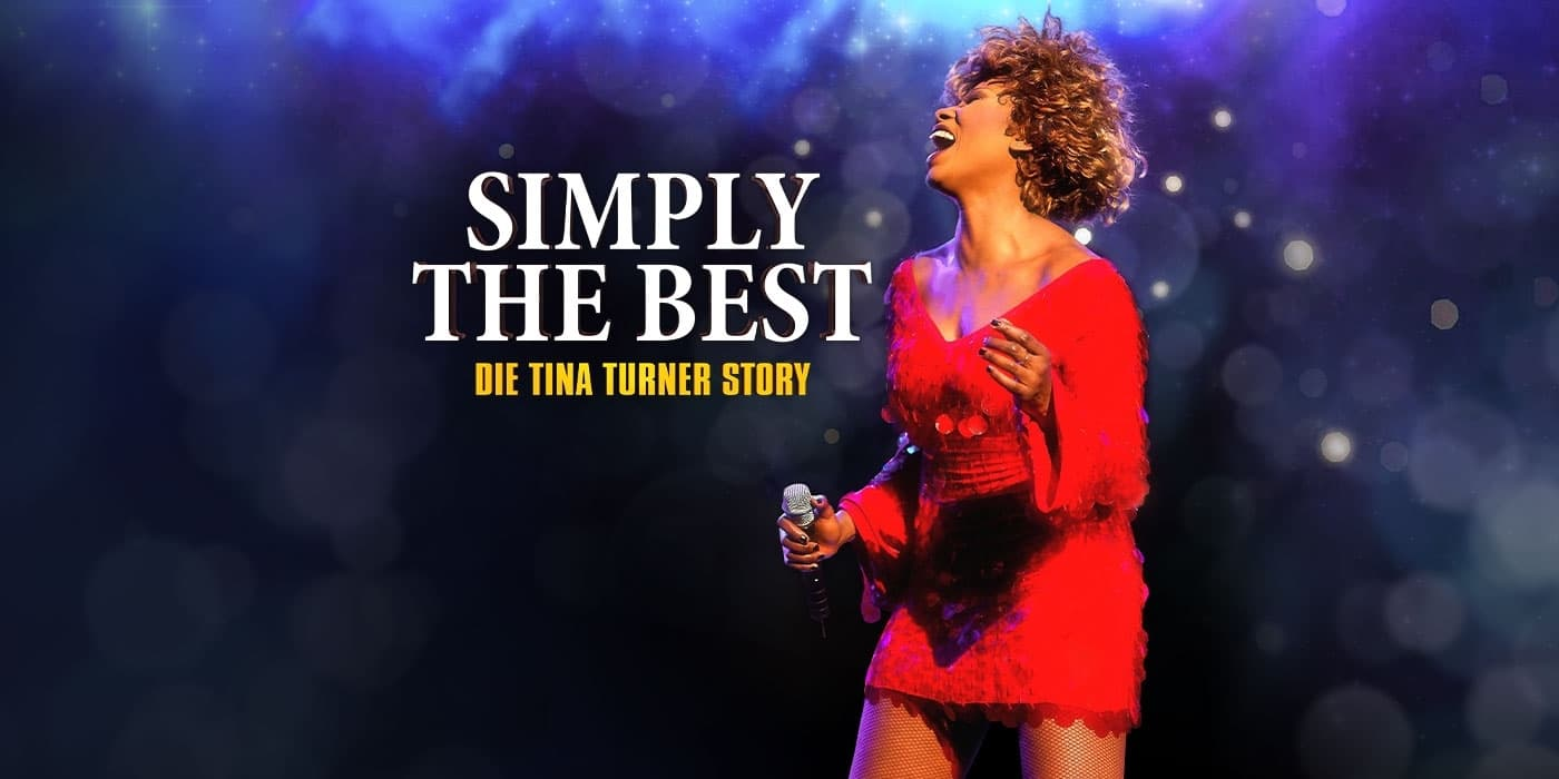 Simply The Best - Tina Turner Story 2020 © COFO Entertainment.jpg